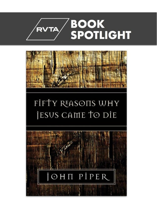 john piper 50 reasons why jesus came to die pdf